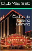 California Casino Gambling