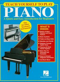 TeachYourselftoPlayPiano(MusicInstruction)AQuickandEasyIntroductionforBeginners