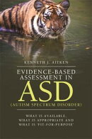 Evidence-Based Assessment in ASD (Autism Spectrum Disorder)