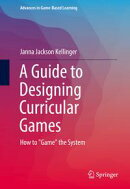A Guide to Designing Curricular Games
