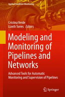 Modeling and Monitoring of Pipelines and Networks