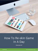 Reskin Game In A Day (???????)