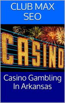 Arkansas Casino Gambling