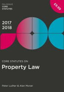 Core Statutes on Property Law 2017-18