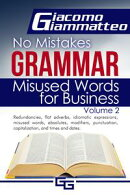 No Mistakes Grammar, Volume II, Misused Words for Business