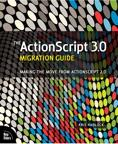 TheActionScript3.0MigrationGuideMakingtheMovefromActionScript2.0