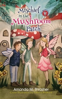 MischiefintheMushroomPatch