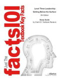 e-Study Guide for: Level Three Leadership: Getting Below the Surface by James G. Clawson, ISBN 9780132556415