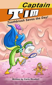 CaptainTimToothbrushSavestheDay!CaptainTim