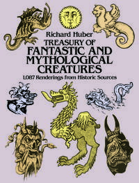 TreasuryofFantasticandMythologicalCreatures1,087RenderingsfromHistoricSources