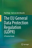 The EU General Data Protection Regulation (GDPR)