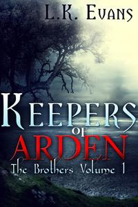 KeepersofArdenTheBrothersVolume1