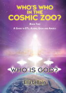 Who Is God? Book Two