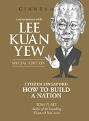 Giants of Asia: Conversations with Lee Kuan Yew
