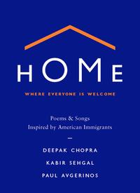 Home:WhereEveryoneIsWelcomePoems&SongsInspiredbyAmericanImmigrants