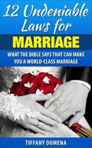 12 Undeniable Laws For Marriage