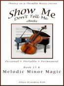 Show Me Don't Tell Me eBooks: Book Fifteen B - Jazz Melodic Minor Magic