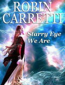 Starry Eye We Are