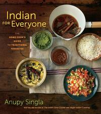 IndianforEveryoneTheHomeCook'sGuidetoTraditionalFavorites