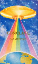 Conclave: 3rd Meeting