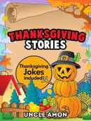 Thanksgiving Stories: Thanksgiving Jokes Included!