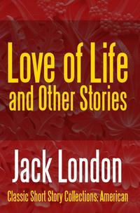 LoveofLife&OtherStories