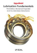 Lubrication Fundamentals, Third Edition, Revised and Expanded