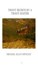 Trout Secrets By A Trout Master