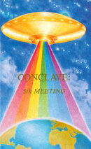 Conclave: 5th Meeting