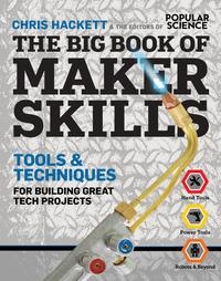 TheBigBookofMakerSkillsTools&TechniquesforBuildingGreatTechProjects
