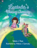 Lucinda'S Wormy Journey