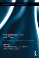 "Archaeologies of ""Us"" and ""Them"""