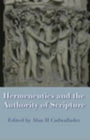 Hermeneutics and the Authority of Scripture