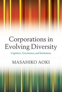 CorporationsinEvolvingDiversityCognition,Governance,andInstitutions