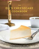 The Eli's Cheesecake Cookbook