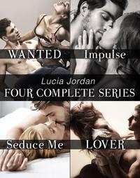 LuciaJordan'sFourCompleteSeries:Wanted,Impulse,SeduceMe,Lover