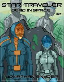 Dead in Space (Book #2 of the Star Traveler Series)