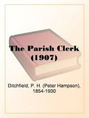 The Parish Clerk (1907)