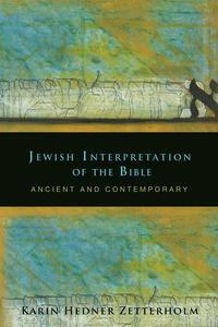 JewishInterpretationoftheBibleAncientandContemporary