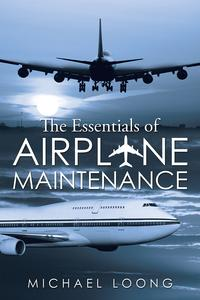 TheEssentialsofAirplaneMaintenance