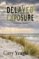 Delayed Exposure: A Nick Falco Mystery