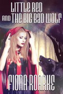 Little Red and The Big Bad Wolf