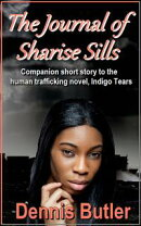 The Journal of Sharise Sills: Companion short story to Indigo Tears