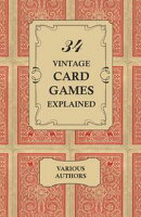 34 Vintage Card Games Explained