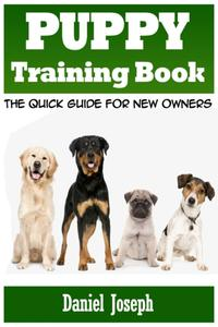 PuppyTrainingBookTheQuickGuideforNewOwners