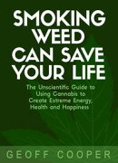 Smoking Weed Can Save Your Life