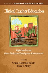 ClinicalTeacherEducationReflectionsFromanUrbanProfessionalDevelopmentSchoolNetwork