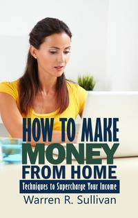 HowtoMakeMoneyFromHome