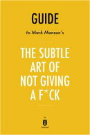 Summary, Analysis & Review of Mark Manson's The Subtle Art of Not Giving a Fuck by Instaread
