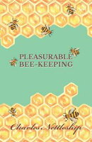 Pleasurable Bee-Keeping